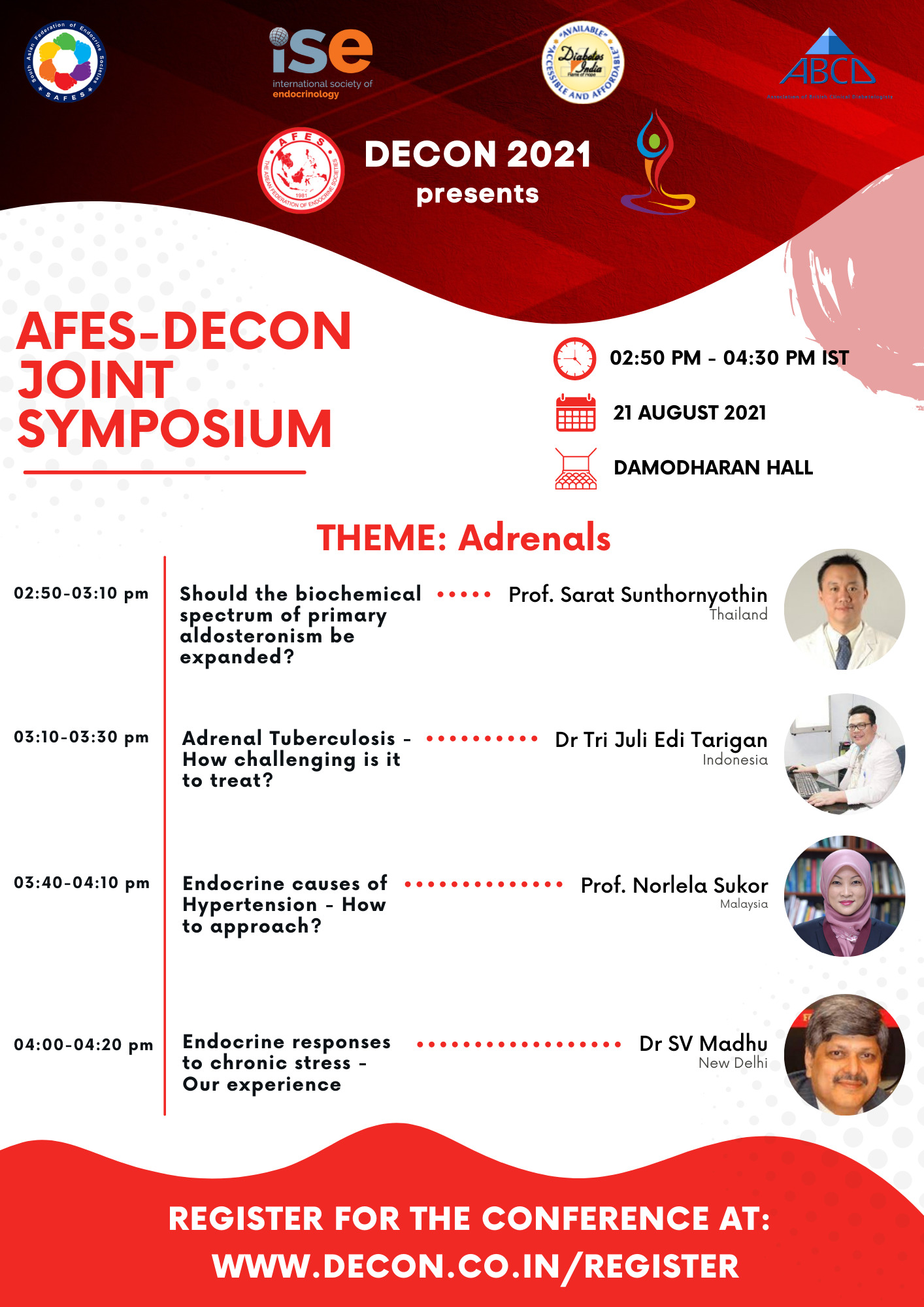 Join the ASEAN Federation of Endocrine Societies (AFES) and International Diabetes and Endocrine Conference (DECON) in their joint symposium on adrenal disorders this August 21, 2021.